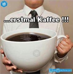 Guten Morgen - Erstmal Kaffee XXL