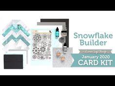 Card Kit Reveal and Inspiration: Snowflake Builder Simon Says Stamp January 2020