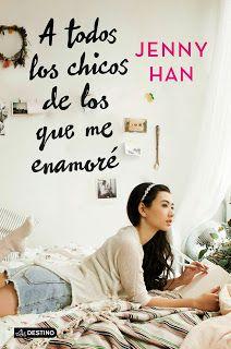 Reseña: A Todos Los Chicos de los que me Enamoré - Jenny Han http://blgs.co/M7wqYm