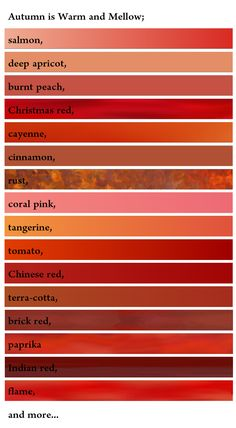 Autumn reds :: Soft Autumns wear salmon, deep apricot, burnt peach, coral pink, cinnamon, terra cotta, brick red, indian red