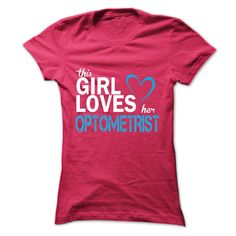 This girl love her OPTOMETRIST T-Shirts, Hoodies. Get It Now ==►…