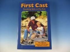 First Cast - Teaching Kids To Fly Fish