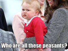 Deep thoughts with Prince George