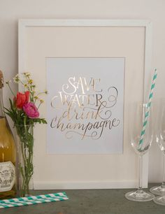 Save Water Drink Champagne Calligraphy by BrightRoomStudio