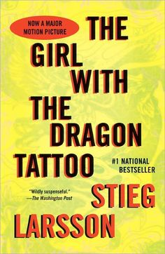 The Girl with the Dragon Tattoo   (Millennium Trilogy Series #1)  I really enjoyed this series!