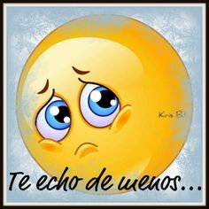 I miss you a lot Funny Emoji Faces, Funny Emoticons, Emoji Images, Emoji Pictures, Morning Messages, Morning Greeting, Spanish Inspirational Quotes, Amor Quotes, Emoji Love