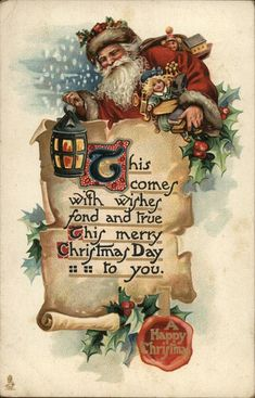 A Happy Christmas Santa Claus Postcard Postmark:	1912 Dec-23 PM City:	West Wilmington PM State:	CT