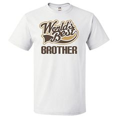 Inktastic Worlds Best Brother T-Shirt XL White inktastic http://www.amazon.com/dp/B00MA2KMUO/ref=cm_sw_r_pi_dp_wjlkub0J7Y9G9
