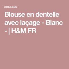 Blouse en dentelle avec laçage - Blanc - | H&M FR