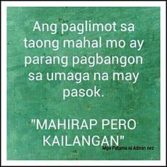 Filipino Quotes, Pinoy Quotes, Tagalog Love Quotes, Emo Quotes, Wisdom Quotes, Hugot Lines Tagalog Funny, Tagalog Quotes Hugot Funny, Hugot Quotes, Love Sayings
