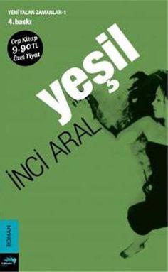 yesil - inci aral - merkez kitap http://www.idefix.com/kitap/yesil-inci-aral/tanim.asp