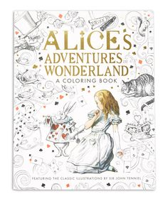 This Alices Adventures In Wonderland Coloring Book By Silver Dolphin Books Is Perfect Zulilyfinds