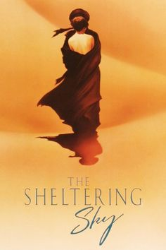 The Sheltering Sky 1990 full Movie HD Free Download DVDrip