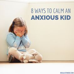 8 Surefire Ways to Calm an Anxious Child I think this can also be adapted for older kids. Also, you could include Bible verses.