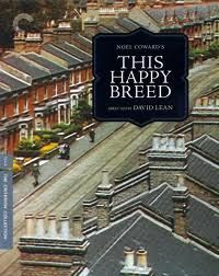'This Happy Breed' (1944) British film  based on the Noel Coward play chronicles a working class London family between the two world wars (1919-1939). Although the clan endures such hardships as class strife and labor conflicts, these troubles are balanced by the joy of being part of a loving family. The film is also a portrait of the economy and politics of Great Britain in the 1920s and 30s as well as showing the advances in technology.