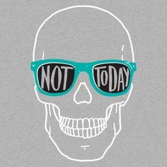 Not Today T-Shirt by SnorgTees. Men's and women's sizes available. Check out our full catalog for tons of funny t-shirts.