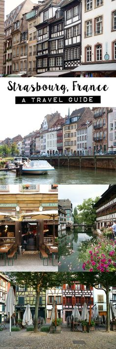 A short break in Strasbourg, France