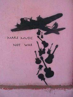 make music ,  not war