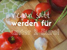 7 vegane Gerichte fürs geringe Budget – Satt werden für unter zwei Euro