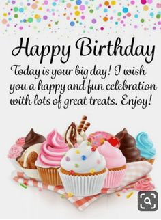 happy birthday wishes Send Free Spectacular Cupcakes! Happy Birthday Card to Loved Ones on Birthday & Greeting Cards by Davia. Happy Birthday Wishes Messages, Happy Birthday Wishes For A Friend, Happy Birthday Today, Birthday Wishes And Images, Birthday Blessings, Best Birthday Wishes, Happy Birthday Pictures, Happy Birthday Quotes, Happy Birthday Cards