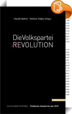 Die Volkspartei - Evolution    :  Die Autoren des Sammelbandes machen sich Gedanken umd Bedeutung und Zukunft der Volkspartei. Der Werte-Kern der ÖVP ist in weiten Bereichen aktueller denn je. Aber die Volkspartei muss sich weiterentwickeln und an sich arbeiten, sowohl an ihrer Struktur als auch an ihren Inhalten.