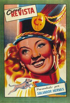 Circo Revista : Presentado por Salvador Hervás. [S.l. : s.n., 1ª mitad del siglo XX] (Valencia : Lit. Mirabet). 1 lám. (cartel) : col. ; 50 x 34 cm