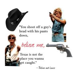 Thelma And Louise Sayings