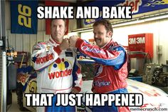"Funny /""SHAKE /& BAKE THAT JUST HAPPENED/"" Talladega Nights STICKER Ricky Bobby"