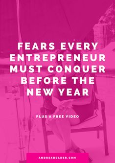 Fears Every Entrepreneur Must COnquer Before The New Year Find A Business Name, Business Tips, Online Business, Online Entrepreneur, Business Entrepreneur, Entrepreneur Ideas, Make Money Blogging, How To Make Money, Blogging Ideas