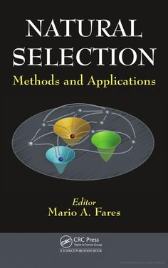 Natural Selection: Methods and Applications - 1482263726 9781482263725: NHBS: Mario A Fares