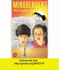 Mindbenders (9780140321647) Nicholas Fisk , ISBN-10: 0140321640  , ISBN-13: 978-0140321647 ,  , tutorials , pdf , ebook , torrent , downloads , rapidshare , filesonic , hotfile , megaupload , fileserve