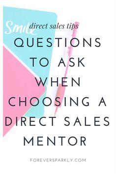 Choosing a mentor is a key to success. Click to read how to choose a mentor for your direct sales business and the 3 questions to consider! via @owlandforever