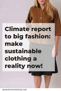 The apparel business at large is failing to grasp the urgency of the situation while a few sustainable fashion brands demonstrate the way forward.