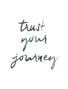 Trust your journey / hand lettering / Watercolor by kellybermudez Journey Tattoo, Thursday Motivation, It Goes On, Word Porn, Trust Yourself, Inspire Me, Life Lessons, Wise Words, Positive Vibes