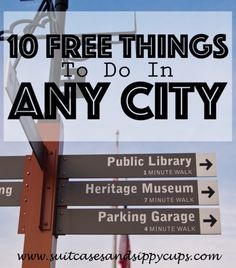 10 Free Things to Do in Any City - Suitcases and Sippy Cups