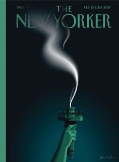 """The New Yorker - Monday, February 13, 2017 - Issue # 4675 - Vol. 93 - N° 1 - « Anniversary Issue » - Cover """"Liberty's Flameout"""" by John W. Tomac"""