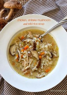 Chicken Shiitake and Wild Rice Soup. Try this healthy soup recipe out. It's Amazing.