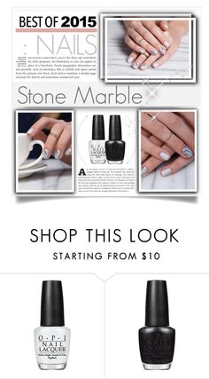 """Best of 2015: Nails"" by miee0105 ❤ liked on Polyvore featuring beauté et OPI"