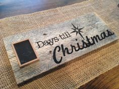 A beautiful rustic sign for the Christmas season. A great gift or holiday accent in your home. Use the small chalkboard to countdown to