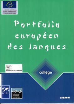 Portfolio européen des langues : collège / [Véronique Castellotti... (et al.) ]http://absysnetweb.bbtk.ull.es/cgi-bin/abnetopac01?TITN=526110