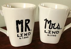"""My new """"go to"""" wedding gift! DIY Mr. & Mrs. Mug Art with the newlywed's last name and wedding date. Look for mugs at a thrift shop and create a really personalized gift for super cheap!"""