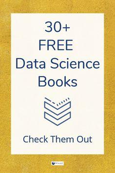 Here's a list of 30+ Data Science Ebooks #python #machinelearning #rprogramming #statistics