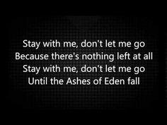 "YouTube- Breaking Benjamin - ""ashes of Eden"" lyrics. beautiful song, great melody, awesome arrangement and incredible lyrics!!!!!!"