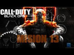 Call Of Duty Black Ops 3 Mision 13 Call Of Duty Black Ops 3 Gameplay Wal...