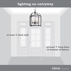 Circa Lighting Blog | First impressions are important, and entryways set the stage for the rest of your home's interior! For best results, leave at least 7′ of space from the floor to the bottom of the chandelier, pendant or lantern. Be sure the widest part of the fixture measures at least 4′ away from any surrounding walls and note the distance needed for clearance when the front door is open.