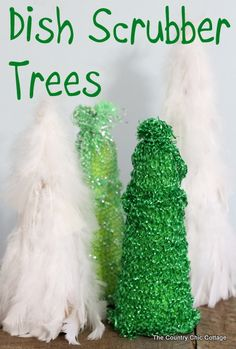 Dish Scrubber Trees ~ * THE COUNTRY CHIC COTTAGE (DIY, Home Decor, Crafts, Farmhouse)
