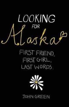 Looking for Alaska - read this in junior high, one of the best reads j have ever had the pleasure of checking out from the library. -J