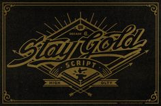Stay Gold Script by Decade Type Foundry, via Behance