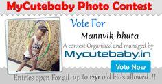 Vote For Mannvik Bhuta - MyCuteBaby Photo Contest
