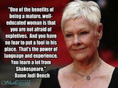 """Dame Judi Dench.  Love you """"M"""" !!!"""